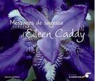 Couverture du livre « Messages de sagesse » de Eileen Caddy aux éditions Le Souffle D'or