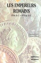 Couverture du livre « Les empereurs romains 27 av j.c - 476 apres j.c » de Francois Zosso aux éditions Errance