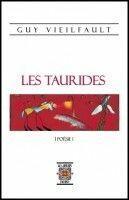 Couverture du livre « Les taurides » de Guy Vieilfault aux éditions Rezobook