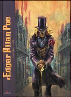 Couverture du livre « Histoires extraordinaires d'Edgar Allan Poe ; intégrale » de Roger Seiter et Jean-Louis Thouard aux éditions Editions Du Long Bec