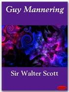 Couverture du livre « Guy Mannering » de Sir Walter Scott aux éditions Ebookslib