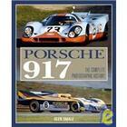 Couverture du livre « Porsche 917 ; the complete photographic history » de Glen Smale aux éditions Editions Du Palmier