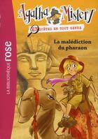 Couverture du livre « Agatha mistery t.2 ; la malédiction du pharaon » de Steve Stevenson aux éditions Hachette Jeunesse