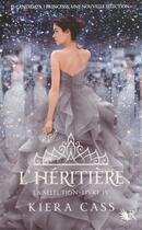 Couverture du livre « La sélection T.4 ; l'héritière » de Kiera Cass aux éditions R-jeunes Adultes