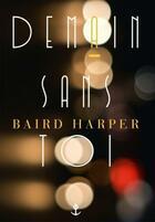 Couverture du livre « Demain sans toi » de Baird Harper aux éditions Grasset Et Fasquelle