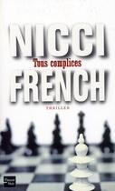 Couverture du livre « Tous complices » de Nicci French aux éditions Fleuve Noir