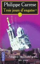 Couverture du livre « Trois Jours D'Engaste » de Philippe Carrese aux éditions Pocket