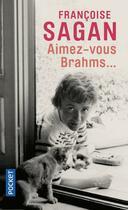 Couverture du livre « Aimez-vous Brahms » de Françoise Sagan aux éditions Pocket