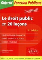 Couverture du livre « Le droit public en 20 leçons (8e édition) » de Vincent Tchen et Philippe-Jean Quillien aux éditions Ellipses