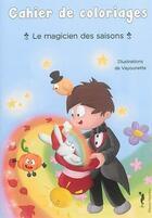 Couverture du livre « Le Magicien Des Saisons » de Vayounette aux éditions Nephelees