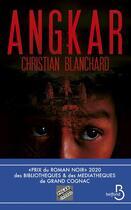 Couverture du livre « Angkar » de Christian Blanchard aux éditions Belfond
