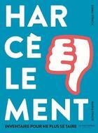 Couverture du livre « Harcèlement ; inventaire pour ne plus se taire » de Emma Strack et Maria Frade aux éditions La Martiniere Jeunesse