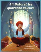 Couverture du livre « Ali Baba et les quarante voleurs » de Stephanie Ronzon et Adele Pedrola aux éditions Philippe Auzou