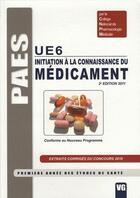 Couverture du livre « PAES UE6 ; initiation à la connaissance du médicament ; extraits corrigés du concours 2010 ; conforme au nouveau programme (2e édition) » de I. Berlin aux éditions Vernazobres Grego