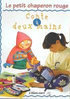 Couverture du livre « Le Petit Chaperon Rouge » de Cristina Picazo aux éditions Elan Vert