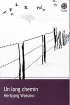 Couverture du livre « Un long chemin » de HerbjORg Wassmo aux éditions Gaia