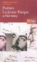 Couverture du livre « Poesies, la jeune parque de paul valery » de Vasseur Fabien aux éditions Gallimard
