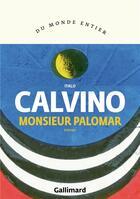 Couverture du livre « Monsieur Palomar » de Italo Calvino aux éditions Gallimard