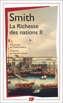 Couverture du livre « La richesse des nations t2 » de Adam Smith aux éditions Flammarion