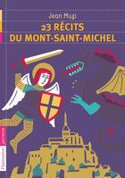 Couverture du livre « 23 récits du Mont-Saint-Michel » de Jean Muzi aux éditions Pere Castor