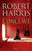 Couverture du livre « Conclave » de Robert Harris aux éditions Plon