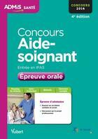Couverture du livre « Concours aide soignant épreuve orale 2014 (4e édition) » de Gwenaelle Taloc aux éditions Vuibert
