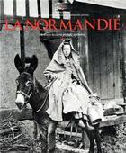 Couverture du livre « La Normandie à travers la carte postale ancienne » de Barbara Aube et Olivier Bouze aux éditions Herve Chopin