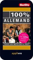 Couverture du livre « 100% ; allemand 100 % ; tous les mots qu'il faut » de Collectif aux éditions Berlitz