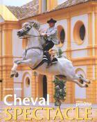 Couverture du livre « Cheval Spectacle » de Collectif aux éditions Proxima