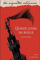 Couverture du livre « Quinze jours en rouge » de Jacques Fortier aux éditions Le Verger