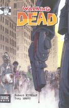 Couverture du livre « Walking dead » de Tony Moore et Robert Kirkman aux éditions Semic
