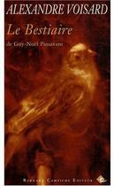 Couverture du livre « Le bestaire de Guy-Noël Passavant » de Alexandre Voisard aux éditions Bernard Campiche