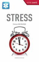 Couverture du livre « Stress » de Greg Wilkinson aux éditions Modus Vivendi