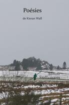 Couverture du livre « Poesies » de Keran Wall aux éditions Stellamaris