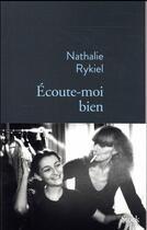Couverture du livre « Écoute-moi bien » de Nathalie Rykiel aux éditions Stock