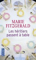 Couverture du livre « Les héritiers passent à table » de Marie Fitzgerald aux éditions Pocket