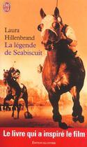 Couverture du livre « La Legende De Seabiscuit » de Laura Hillenbrand aux éditions J'ai Lu