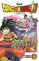 Couverture du livre « Dragon Ball Super T.11 ; la grande évasion » de Akira Toriyama et Toyotaro aux éditions Glenat