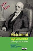 Couverture du livre « Histoire et agronomie entre rupture et duree » de Aeschlimann Robin aux éditions Ird