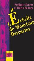 Couverture du livre « L'échelle de monsieur Descartes » de Serror / Saboga aux éditions Le Pommier
