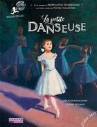 Couverture du livre « La petite danseuse - livre cd - edgar degas » de Geraldine Elschner/O aux éditions Elan Vert