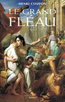 Couverture du livre « Le grand fléau » de Henri Coupon aux éditions Auberon