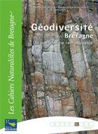 Couverture du livre « Géodiversité en Bretagne ; un patrimoine remarquable » de Max Jonin aux éditions Biotope