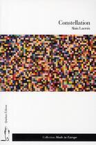 Couverture du livre « Constellation » de Alain Lacroix aux éditions Quidam