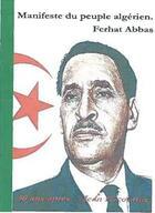 Couverture du livre « Manifeste du peuple algérien » de Ferhat Abbas aux éditions Orients
