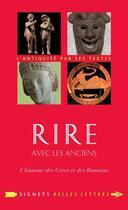 Couverture du livre « Rire avec les anciens » de Danielle Jouanna aux éditions Belles Lettres