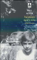 Couverture du livre « Excursions dans la zone intérieure » de Paul Auster aux éditions Actes Sud