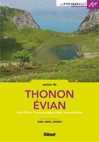 Couverture du livre « Autour de Thonon et Evian ; pays d'Evian, Thonon-les-Bains, Vallée Verte et Brevon » de Jean-Marc Lamory aux éditions Glenat