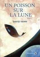 Couverture du livre « Un poisson sur la lune » de David Vann aux éditions Gallmeister