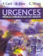 Couverture du livre « Urgences medico-chirurgicales de l'adulte (2e édition) » de Arnette aux éditions Arnette